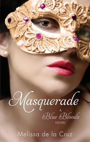 Review: Masquerade (Blue Bloods #2) by Melissa De La Cruz