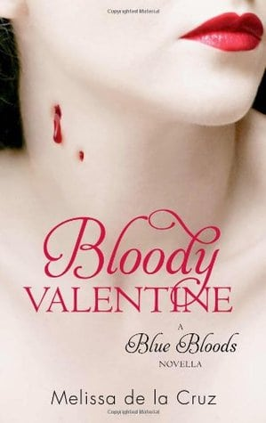 Book Review: Bloody Valentine By Melissa De La Cruz