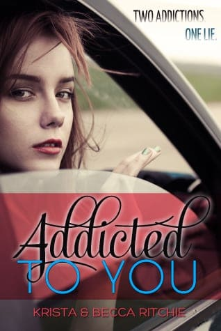 Book Review: Addicted To You By Krista And Becca Ritchie