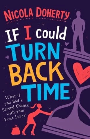 REVIEW: IF I COULD TURN BACK TIME BY NICOLA DOHERTY
