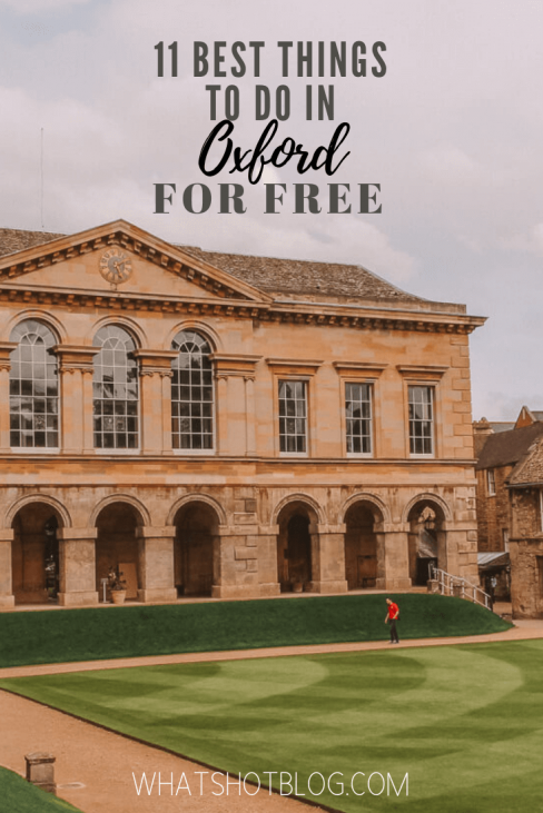 11 Best Free Things to do in Oxford According to a Local