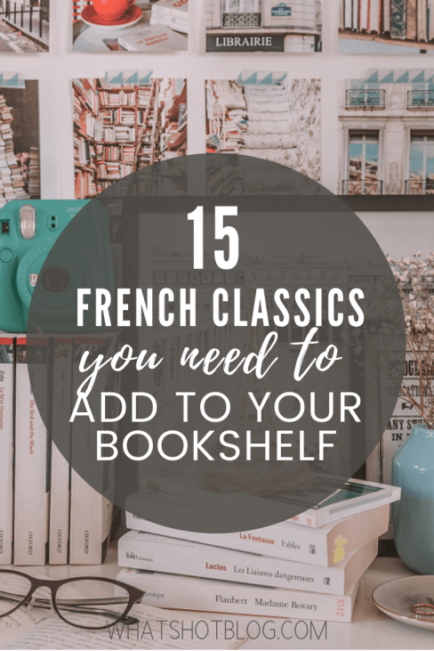 15 Best Classic French Novels to Read if You're a Francophile