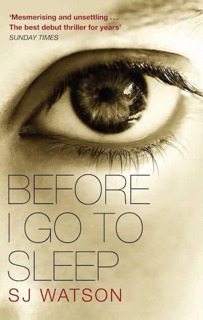 Before I Go To Sleep Book Cover - S J Watson